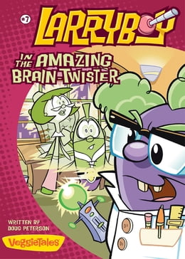 Book LarryBoy in the Amazing Brain-Twister by Doug Peterson