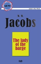 The lady of the barge by William Wymark Jacobs