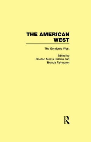 The Gendered West The American West