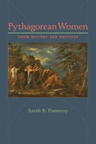 Pythagorean Women: Their History and Writings by Sarah B. Pomeroy