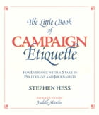 The Little Book of Campaign Etiquette