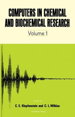 Book Computers in Chemical and Biochemical Research V1 by Klopfenstein, C.E.
