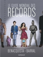 Guide mondial des records (Le) by Tonino Benacquista