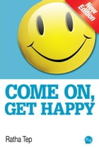 Come On, Get Happy by Ratha Tep