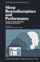 Sleep, Benzodiazepines and Performance: Experimental Methodologies and Research Prospects by H. Ott