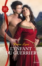 L'enfant du guerrier by Denise Lynn