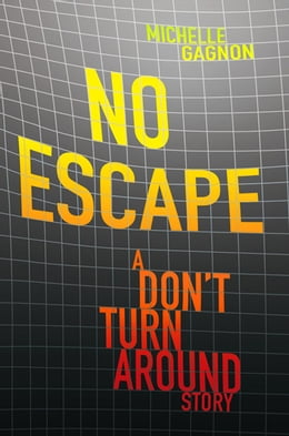 Book No Escape by Michelle Gagnon