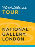Rick Steves Tour: National Gallery, London by Rick Steves