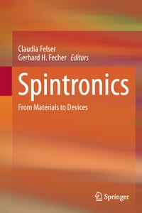 Spintronics: From Materials to Devices