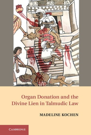 Organ Donation and the Divine Lien in Talmudic Law