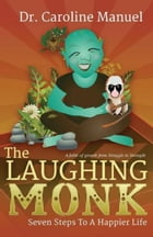 The Laughing Monk by Caroline Manuel