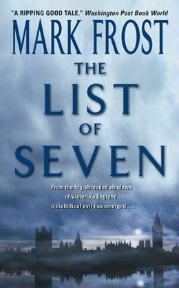 Book The List Of 7 by Mark Frost