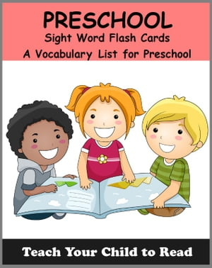 PRESCHOOL - Sight Word Flash Cards A Vocabulary List for PreSchoolers
