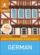 Rough Guide Audio Phrasebook and Dictionary - German by Rough Guides