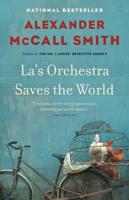 Book La's Orchestra Saves the World by Alexander Mccall Smith
