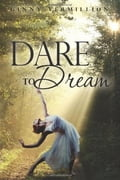 Dare to Dream 05a3e96d-beea-4254-b26e-c0c686ae0e03