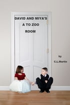 David and Miya's A to Zoo Room by C.L Martin