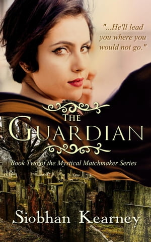 The Guardian: The Mystical Matchmaker, #2