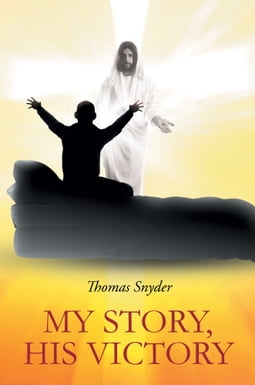 My Story - His Victory