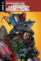 Archer & Armstrong Vol. 1: The Michelangelo Code TPB by Fred Van Lente
