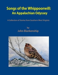 Songs of the Whippoorwill: An Appalachian Odyssey