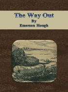 The Way Out by Emerson Hough