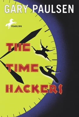 Book The Time Hackers by Gary Paulsen