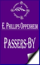 Passers-by by E. Phillips Oppenheim