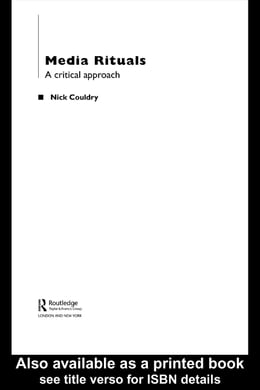 Book Media Rituals: A Critical Approach by Couldry, Nick