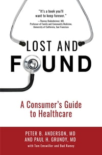Lost and Found: A Consumer's Guide to Healthcare
