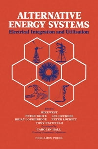 Alternative Energy Systems: Electrical Integration and Utilisation