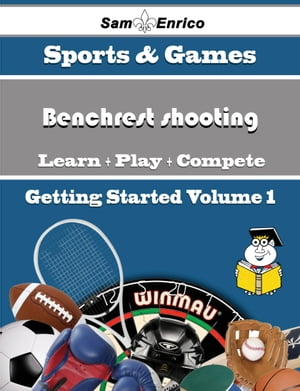 A Beginners Guide to Benchrest shooting (Volume 1): A Beginners Guide to Benchrest shooting (Volume 1) by Lupe Chester