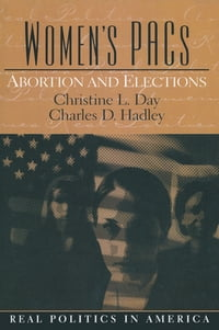 Women's PAC's: Abortion and Elections