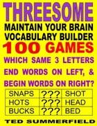 Maintain Your Brain Vocabulary Builder Threesome Edition by Ted Summerfield
