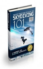Skydiving 101 by Jimmy Cai