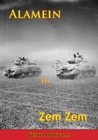 Alamein to Zem Zem [Illustrated Edition] by Keith Douglas