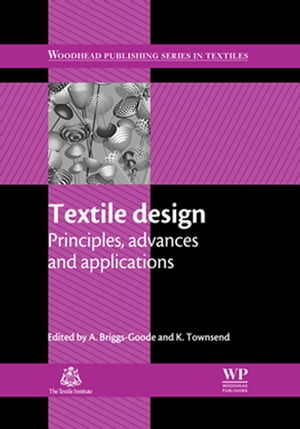 Textile Design Principles,  Advances and Applications