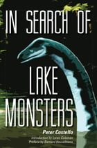 In Search of Lake Monsters by Peter Costello