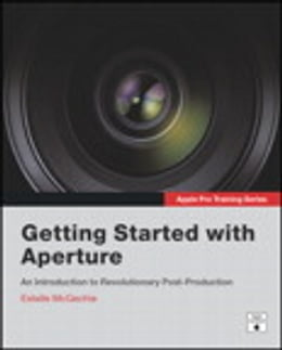 Book Apple Pro Training Series: Getting Started with Aperture by Estelle McGechie