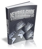 Newbies Guide To Starting A Membership Site by Anonymous
