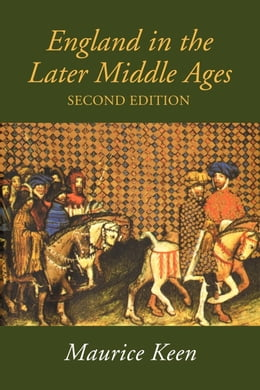 Book England in the Later Middle Ages by Keen, Maurice
