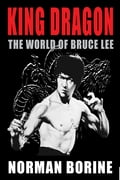 King Dragon: The World of Bruce Lee 41857d2f-3204-49e3-a6c8-d1963fae0b2f