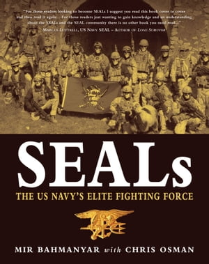 SEALs The US Navy?s Elite Fighting Force