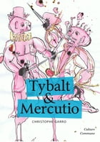 Tybalt & Mercutio by Christophe Garro