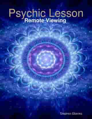 Psychic Lesson: Remote Viewing