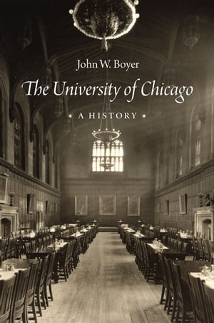The University of Chicago A History