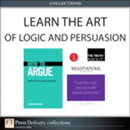 Book Learn the Art of Logic and Persuasion (Collection) by Jonathan Herring