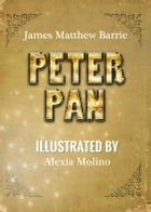 Peter Pan (Illustrated) by James Matthew Barrie
