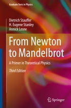 From Newton to Mandelbrot: A Primer in Theoretical Physics
