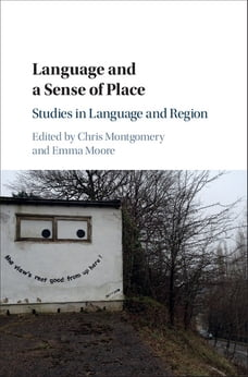 Language and a Sense of Place: Studies in Language and Region